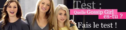 TESTS : Quelle fille de GG es-tu ? // Quel mec de GG te convient ? Test10