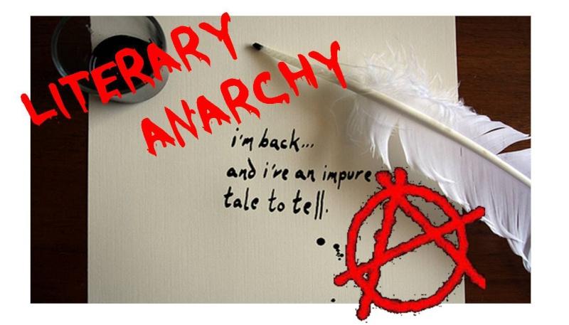 Literary Anarchy