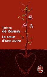 [Rosnay, Tatiana (de)] Le coeur d'une autre K10