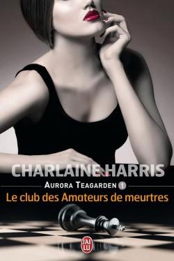 [Harris, Charlaine] Aurora Teagarden - Tome 1: Le Club des amateurs de meurtres Aurora13