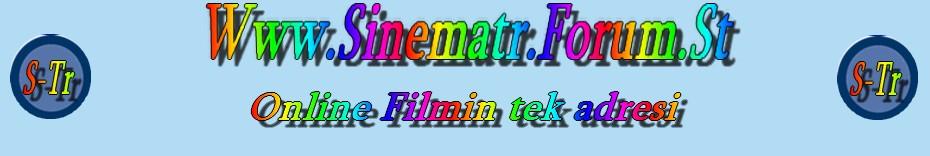 SinemaTr.Forum.St Sinema İzle, Filmİzle, Online Sinema, Dizi izle, Canli Film