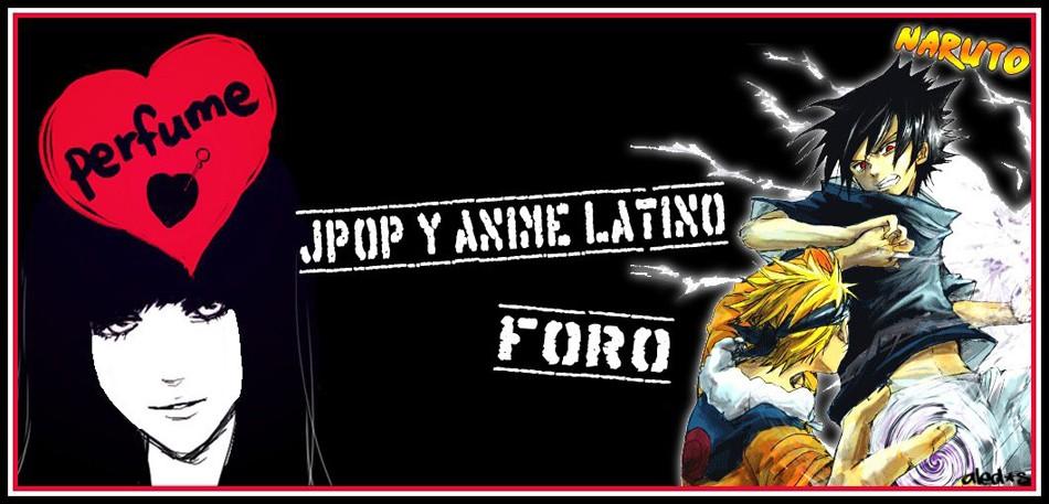 FORO JPOP Y ANIME LATINO
