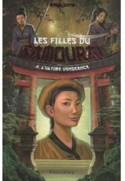 [Snow, Maya] Les filles du samouraï - Tome 4: L'ultime vengeance Les-fi10