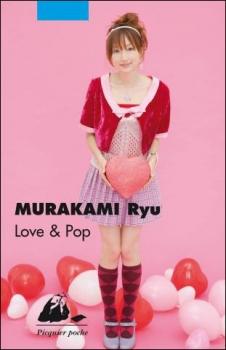 [Murakami, Ryû] Love & pop Love10