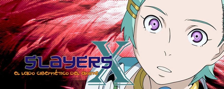 Slayers-X:La Justicia en tus Manos