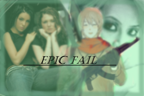 The Most Epic Failure on Earth