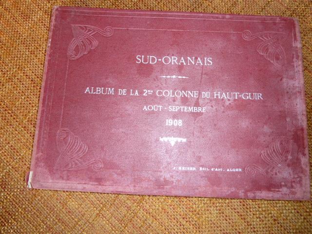 Sud Oranais 1908 2 albums Colonnes du Haut-Cuir. P1100937