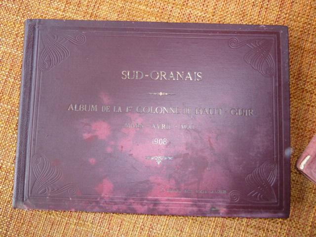 Sud Oranais 1908 2 albums Colonnes du Haut-Cuir. P1100938