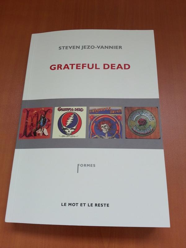 Grateful Dead - Livre - Steven JEZO-VANNIER (2013) 20130620