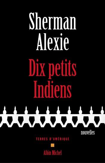 [Alexie, Sherman] Dix petits indiens Dix_pe10
