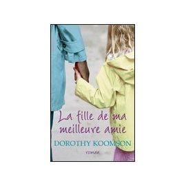 [Koomson, Dorothy] La fille de ma meilleure amie Koomso10