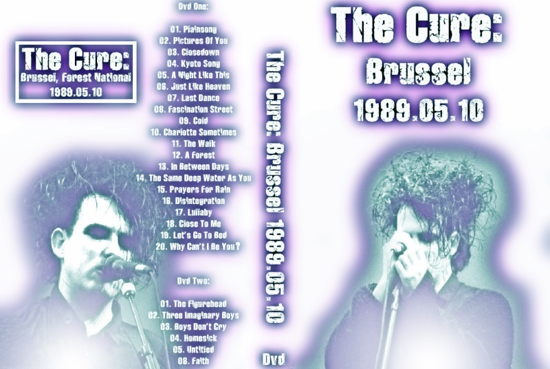 The Cure - 10 May 1989 - Brussels,Belgium DVD From Master 1989_010