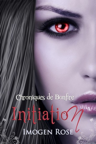 ACADEMIE BONFIRE (Tome 01) INITIATION de Imogen Rose Academ10
