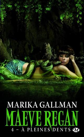 MAEVE REGAN (Tome 3) LA DENT LONGUE de Marika Gallman Maeve-10