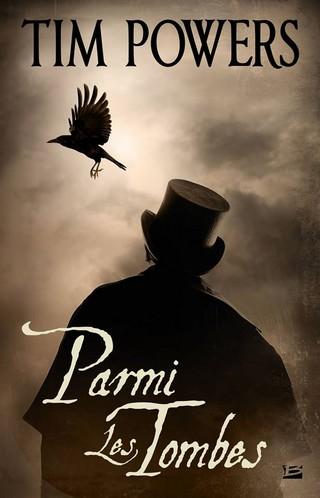 powers - PARMI LES TOMBES de Tim Powers Parmi-10