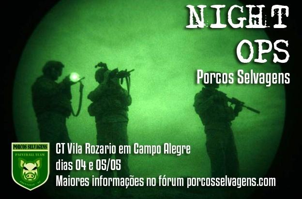 Night Ops e Acampamentos de Pais e Filhos em Campo Alegre dias 04 e 05/05 Night_10