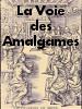 Forum Alchimie et Hermétisme : L'Art Chymique des Anciens Amalga10