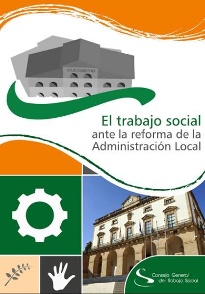 La nueva Ley de racionalización y sostenibilidad de la Administración local - Reforma de los Servicios Sociales Municipales 10440310