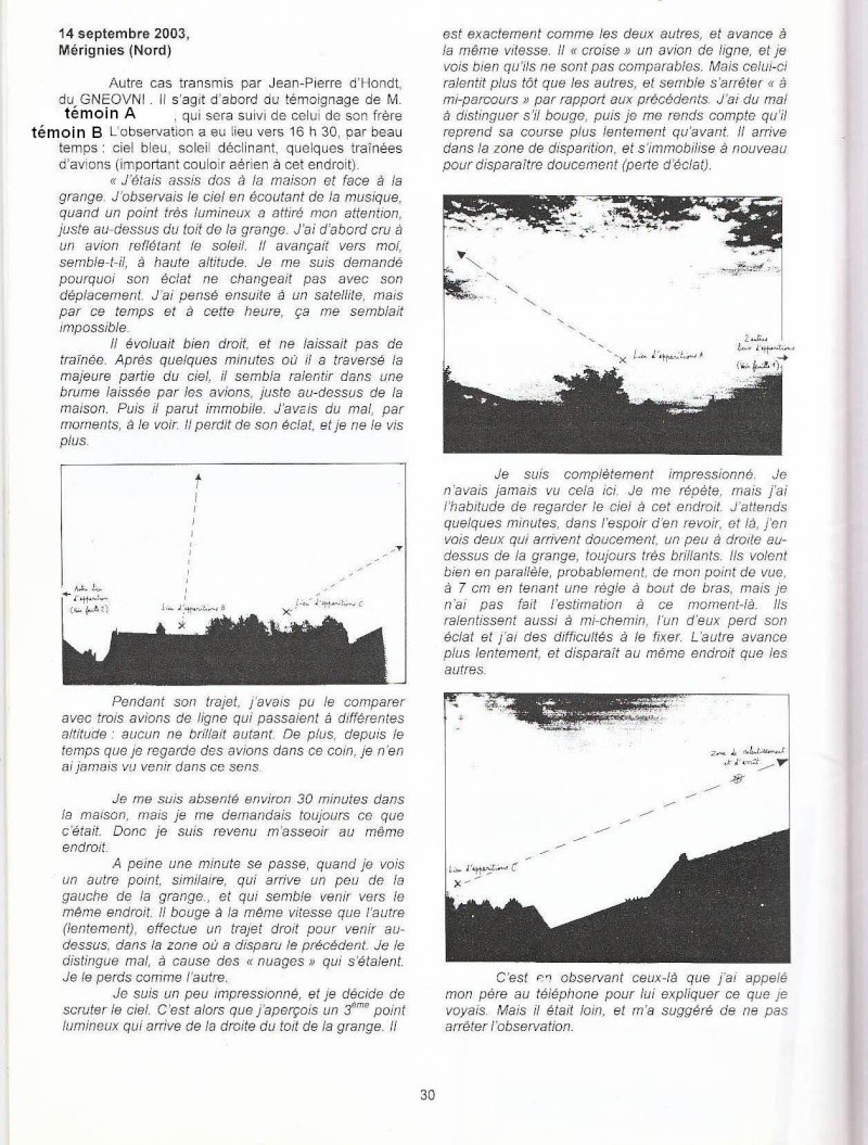 2003: le 14/09 à 16h30 - points lumineuxLumière étrange dans le ciel  - Mérignies - Nord (dép.59) - Page 3 Image110