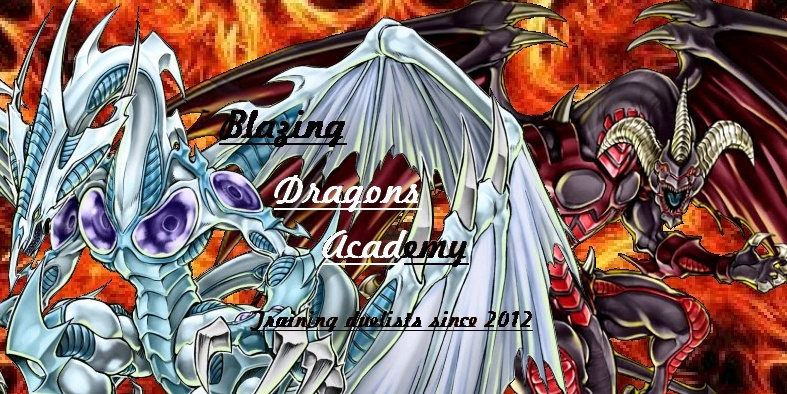 Blazing Dragons Duel Academy