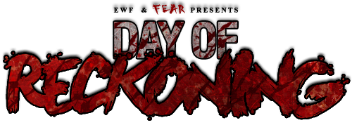 EWF and FEAR Present Day of Reckoning Wednesday 17th July 2013 Dorv210