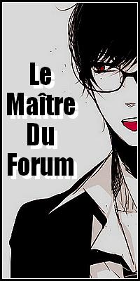 Le Maître du Forum