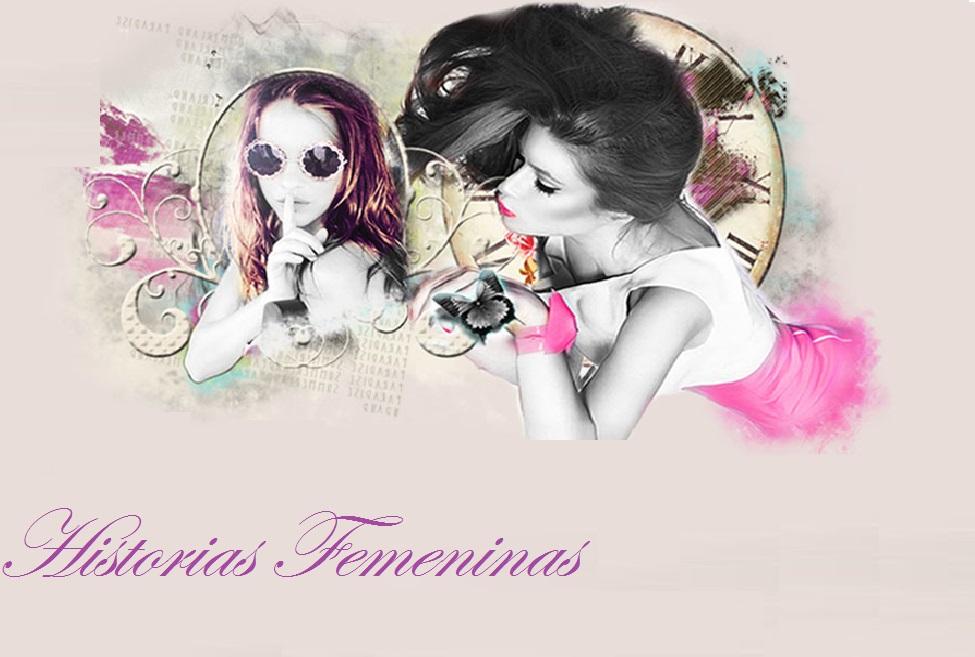 Historias femeninas
