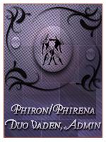 Phirena/Phiron Duo Vaden