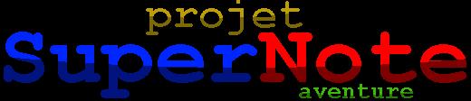 Super Note Aventures [HD] Projet11