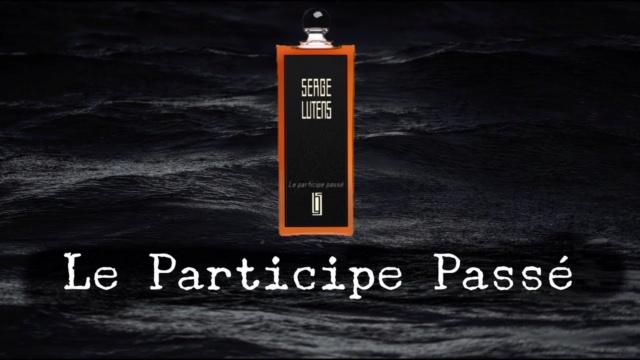 [[[SPLIT]]] Le Participe Passé/Serge Lutens - Tempo/Diptyque Maxres14