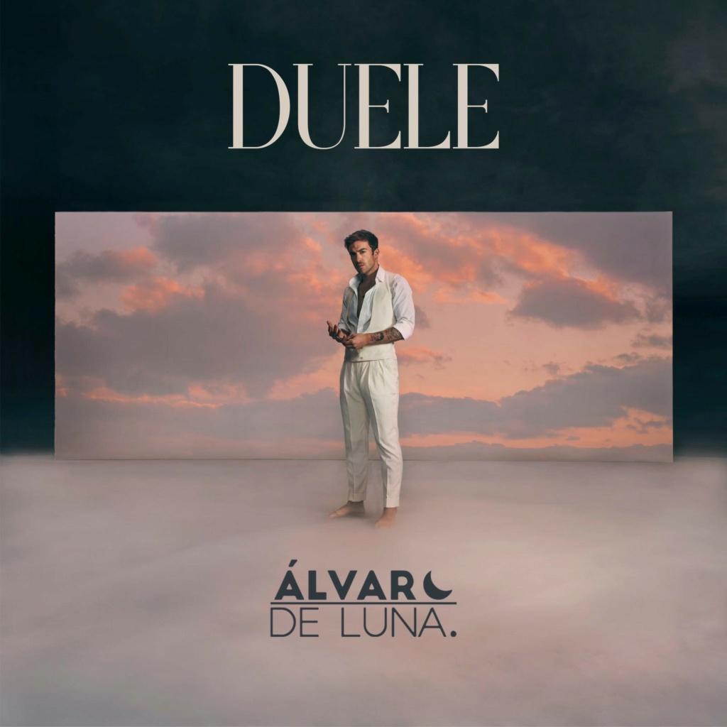 """Álvaro de Luna (Sinsinati) >> single """"Duele""""  - Página 2 Duele10"""