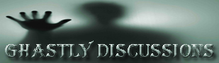 Ghastly Discussions