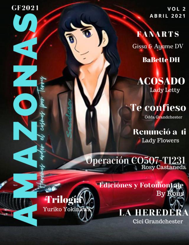 AMAZONAS DE TERRY *Magazine Vol 2* Entrega del segundo vol. CERRADO Las Amazonas haremos arder el cosmos por Terry 0001-124