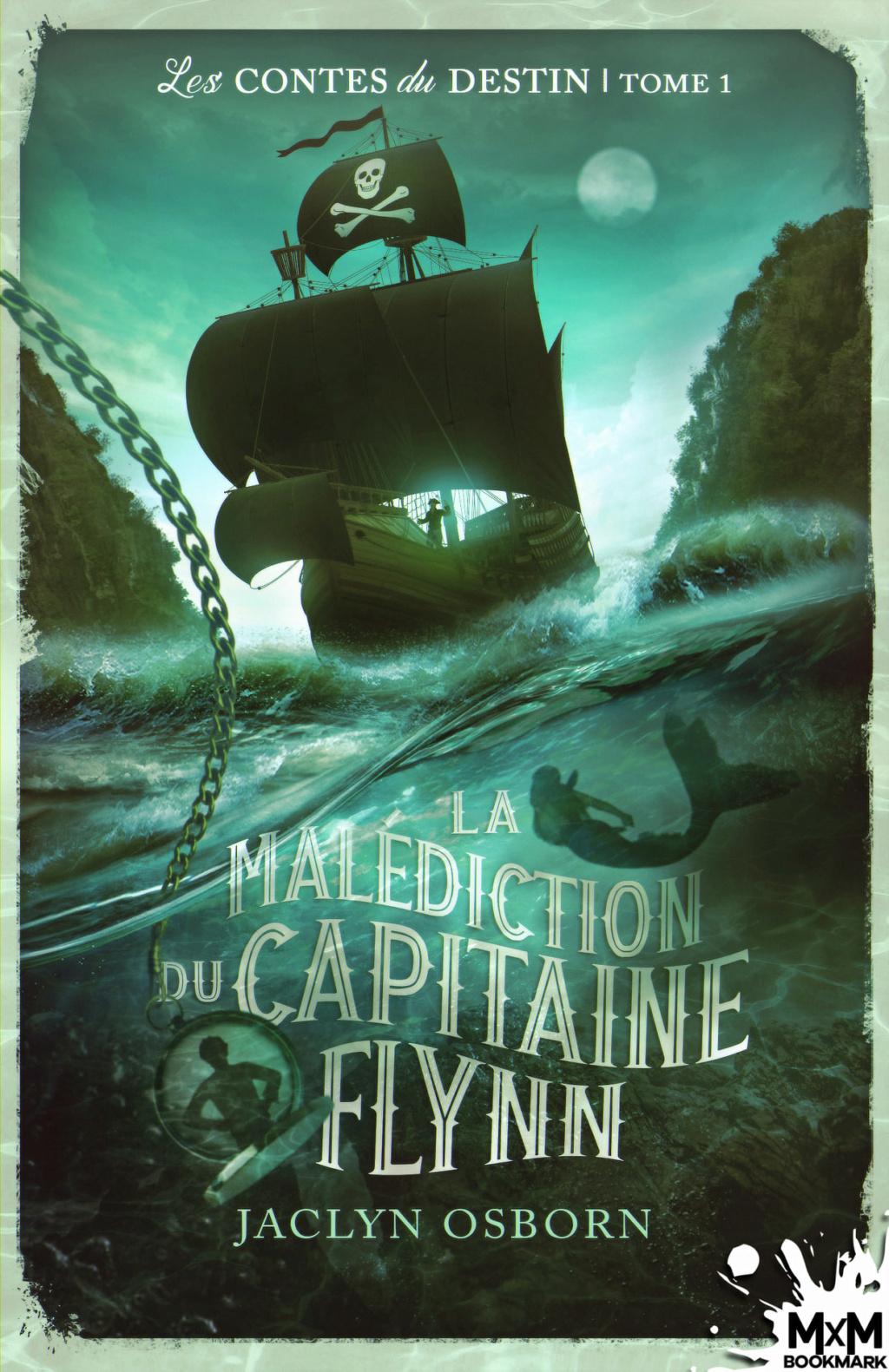 Les contes du destin - Tome 1 : La malédiction du Capitaine Flynn de Jaclyn Osborn 15310710