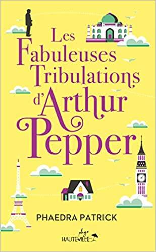 Les Fabuleuses Tribulations d'Arthur Pepper de Phaedra Patrick 4130dl10