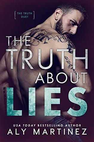 The Truth Duet - Tome 1 : The Truth About Lies de Aly Martinez 41432110
