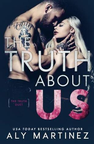 The Truth Duet - Tome 2 : The Truth About Us de Aly Martinez 41828710