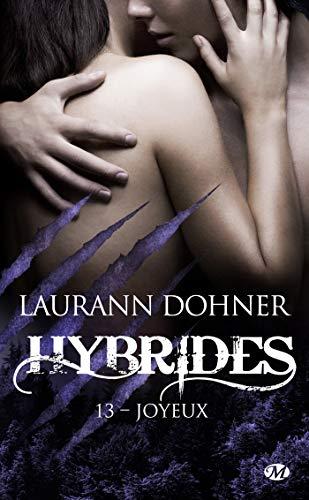 Hybrides - Tome 13 : Joyeux de Laurann Dohner 41i40110