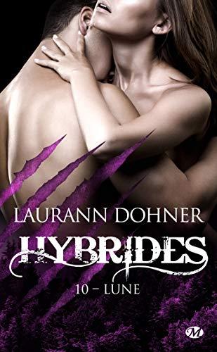 Hybrides - Tome 10 : Lune de Laurann Dohner 41ioi110