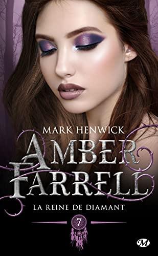 Amber Farrell - Tome 7 : La Reine de diamant de Mark Henwick 41jlvz10