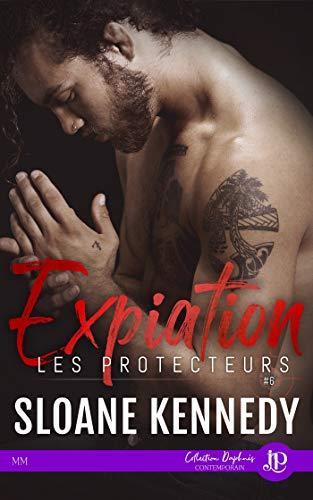 Les Protecteurs - Tome 6 : Expiation  de Sloane Kennedy 41l83q10