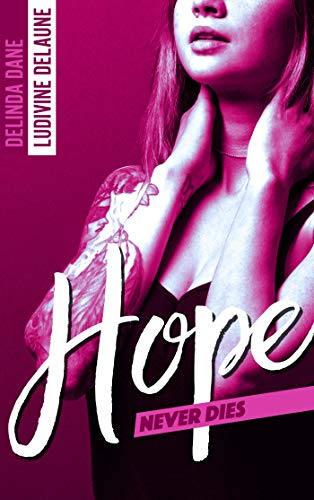 Hope Never Dies de Delinda Dane et Ludivine Delaune 41oo1y10