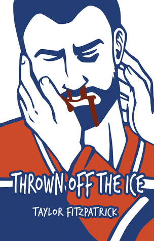 Thrown Off the Ice de Taylor Fitzpatrick 43233510