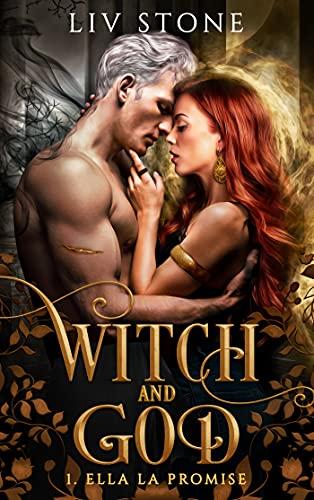 Witch and God - Tome 1 : Ella la Promise de Liv Stone 51-6nz10