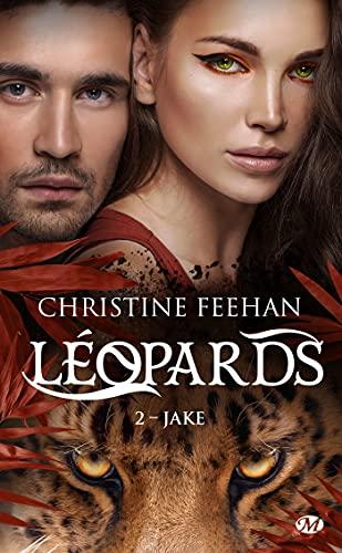 Léopards - Tome 2 : Jake de Christine Feehan 5115mi10