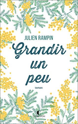 Grandir un peu de Julien Rampin 513l2v10