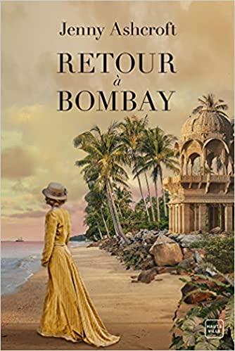 Retour à Bombay de Jenny Ashcroft 515g0510
