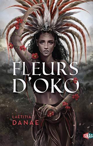 Fleurs D'Oko - Tome 1 de Laëtitia Danae 51atak10