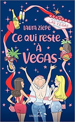 Ce qui reste à Vegas de Laura Ziepe 51pgsn10