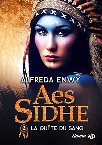 Aes Sidhe - Tome 2 : La Quête du sang d'Alfreda Enwy 51xbza10